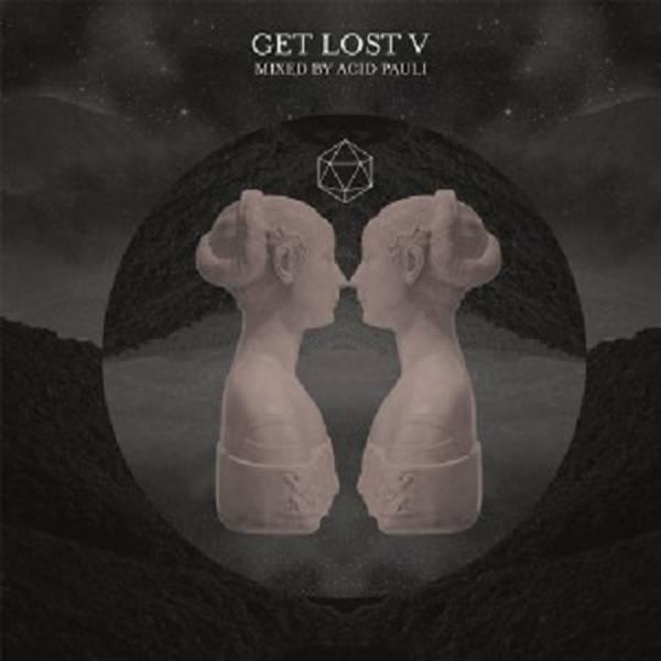Acid Pauli - Get Lost V - Vinyl at OYE Records