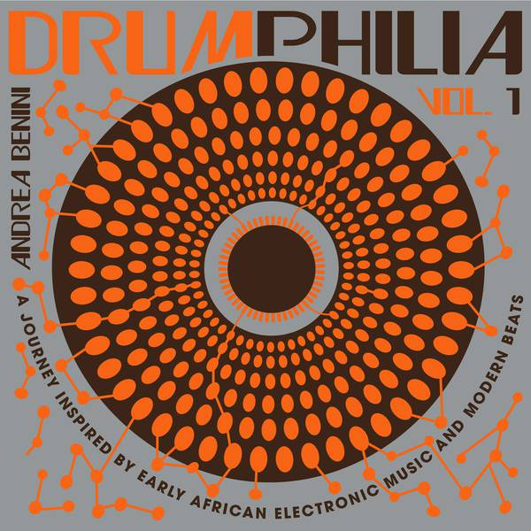 Andrea Benini - Drumphilia Vol 1 - Vinyl at OYE Records