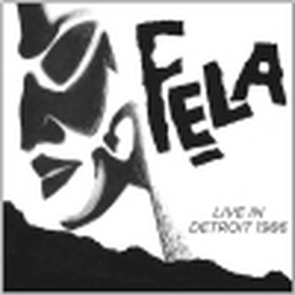 Fela Kuti - !K7 Special Fela Kuti Live In Detroit 1986 - 2-CD at OYE