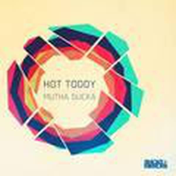 Hot Toddy - Mutha Sucka (incl  Ron Basejam remix) - Vinyl at