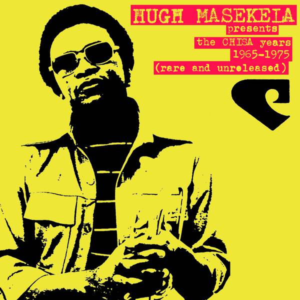 Image result for Hugh Masekela - The Chisa Years (BBE) $23.99