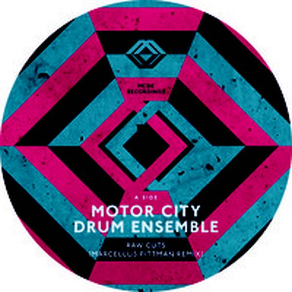 Motor City Drum Ensemble - Raw Cuts (M. Pittman, M. Huckaby, Recloose rmxs) - 12'' at OYE Records