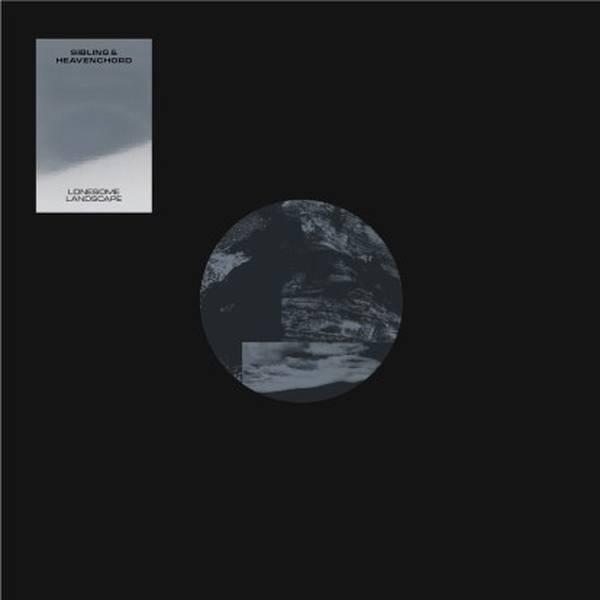 Sibling & Heavenchord - Lonesome Landscape (180 Gram + Downloadcard
