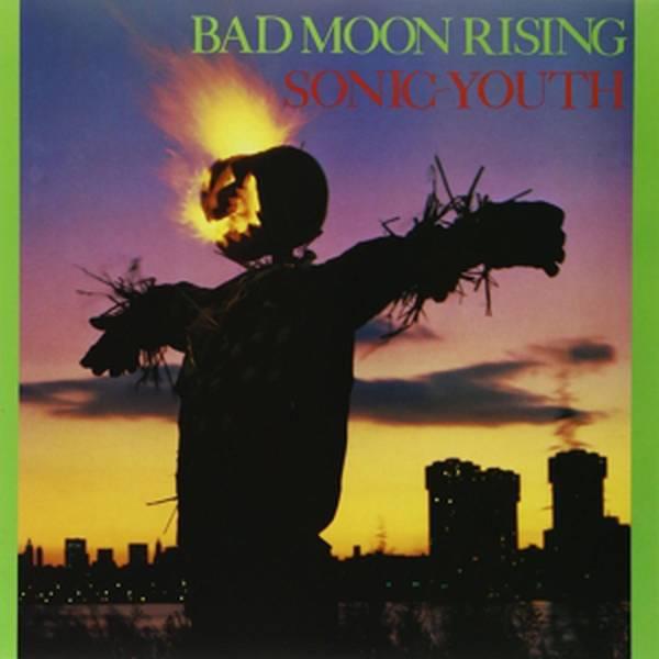 Sonic Youth - Bad Moon Rising - Vinyl at OYE Records