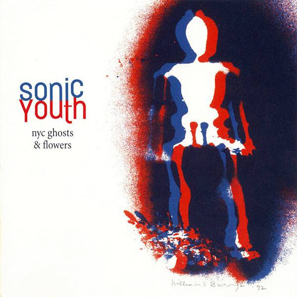 Sonic Youth - NYC Ghost & Flowers - Vinyl at OYE Records