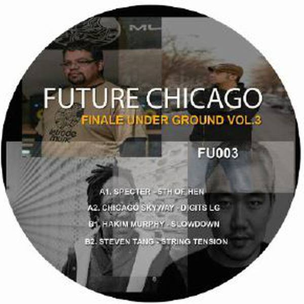 Specter / Chicago Skyway / Hakim Murphy / Steven T - Future Chicago - Vinyl  at OYE Records