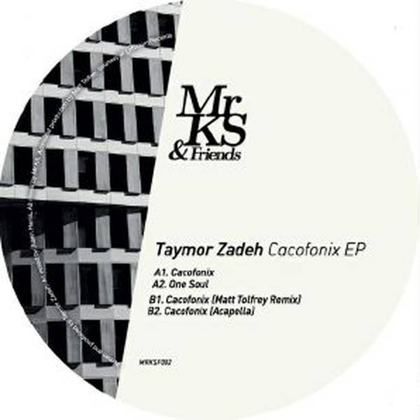 "Taymor Zadeh - Cacofonix EP - 12"" at OYE Records"