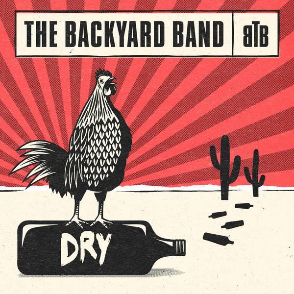 The Backyard Band Dry Vinyl At Oye Records