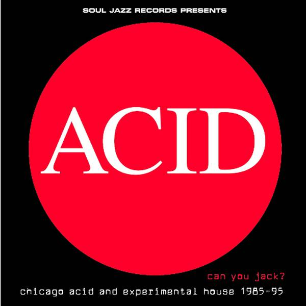 Various (SJR) Can You Jack? Chicago Acid & Experimental